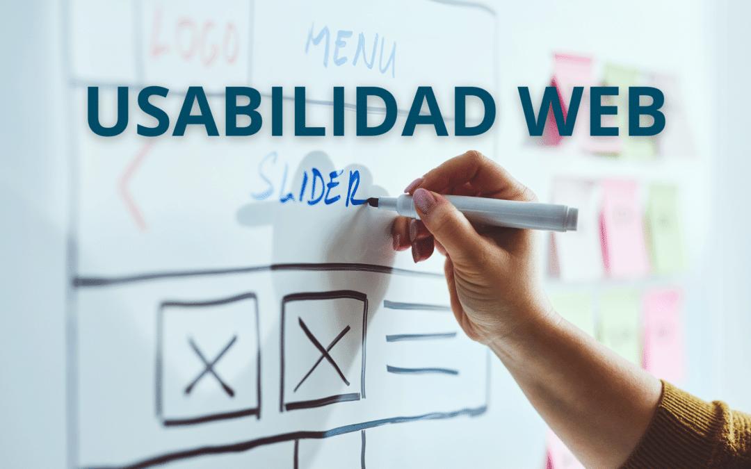 Usabilidad web: cuáles son los criterios de usabilidad de una página web