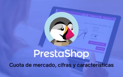 PrestaShop, una de las plataformas de comercio electrónico preferidas en España